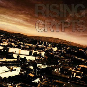 RISING CRYPTS - 1013 CD