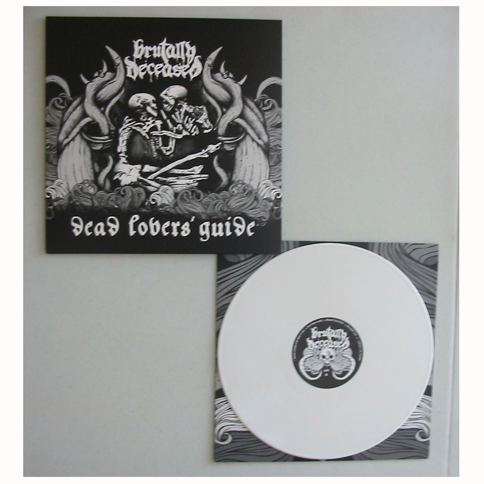 BRUTALLY DECEASED - DEAD LOVER´S GUIDE 12¨ LP