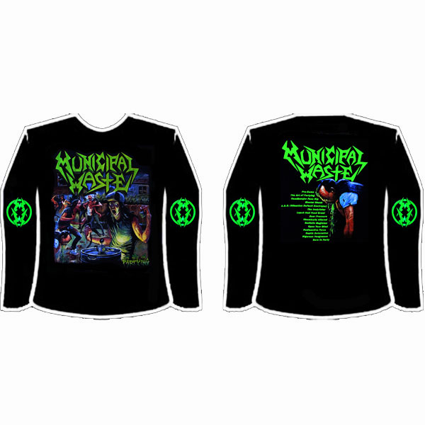 MUNICIPAL WASTE - THE ART OF PARTYING LONGSLEEVE
