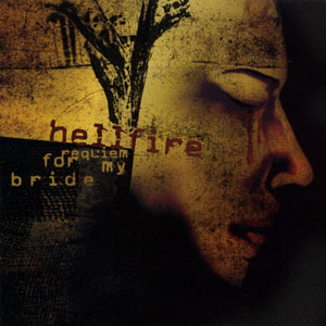 HELLFIRE - REQUIEM FOR MY BRIDE CD (Digi Pack)