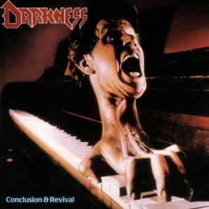 DARKNESS - CONCLUSION & REVIVAL CD