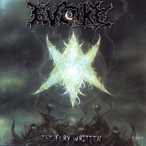 EVOKE - THE FURY WRITTEN CD (OOP)