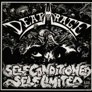 DEATHRAGE - SELF CONDITIONED, SELF LIMITED CD