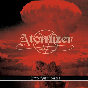 ATOMIZER - GRAVE DISTURBANCES CD