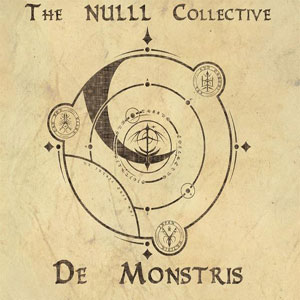 THE NULLL COLLECTIVE - DE MONSTRIS CD