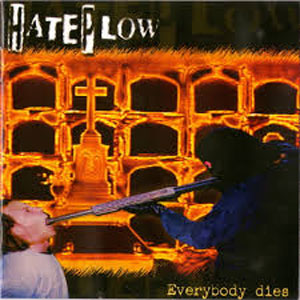 HATE PLOW - EVERYBODY DIES CD