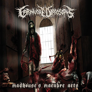 CARNIVORE DIPROSOPUS - MADHOUSE´S MACABRE ACTS CD/DVD RE-ISSUE (2 Disc)