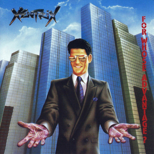 XENTRIX - FOR WHOSE ADVANTAGE CD (IMPORT/OOP)