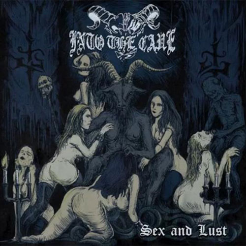 INTO THE CAVE - SEX AND LUST CD