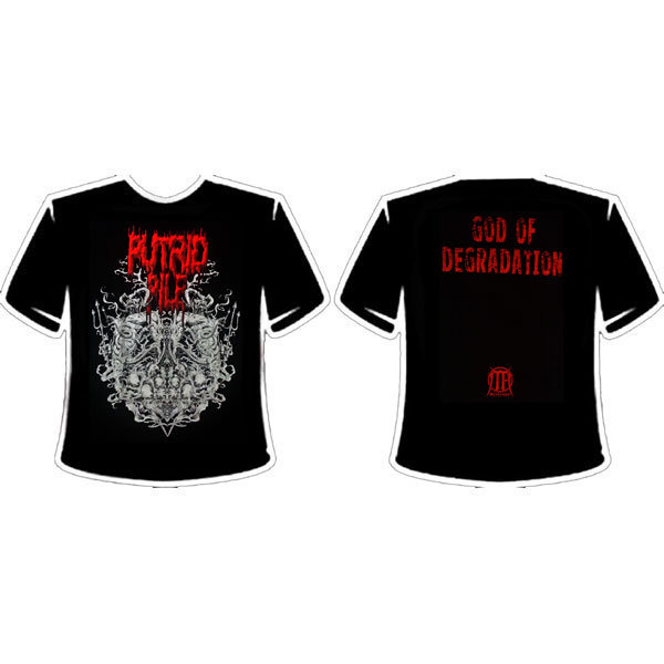 PUTRID PILE - GOD OF DEGRADATION T-SHIRT