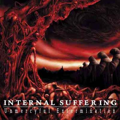 INTERNAL SUFFERING - UNMERCYFUL EXTERMINATION CD (OOP)