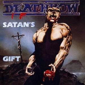 DEATHROW - SATAN´S GIFT CD (OOP)