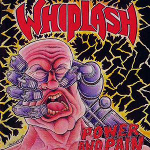 WHIPLASH - POWER AND PAIN / TICKET TO MAYHEM CD (OOP)