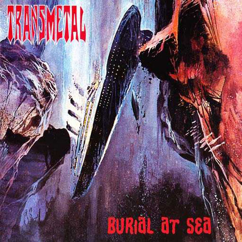 TRANSMETAL - BURIAL AT SEA CD