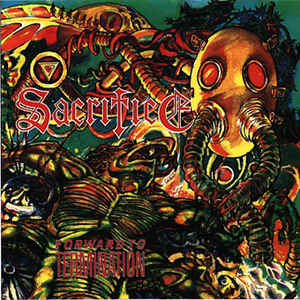 SACRIFICE - FORWARD TO TERMINATION CD