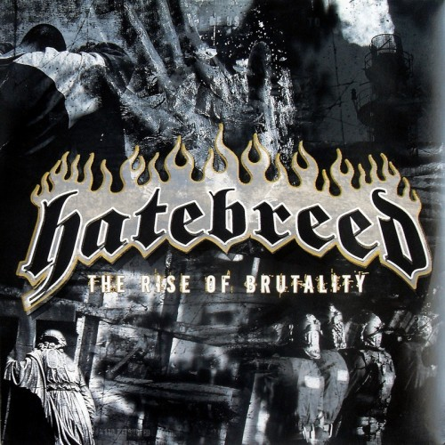 HATEBREED - THE RISE OF BRUTALITY CD