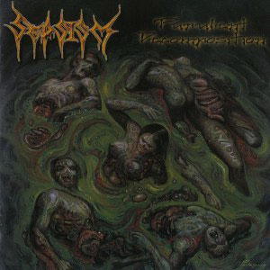 SEPSISM - PURULENT DECOMPOSITION CD (OOP)