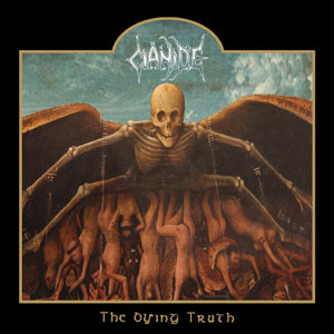 CIANIDE - THE DYING TRUTH CD
