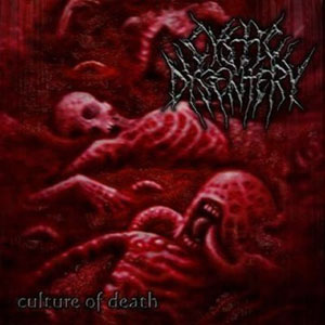 CYSTIC DYSENTERY - CULTURE OF DEATH CD