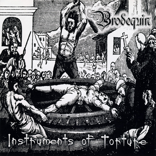 BRODEQUIN - INSTRUMENTS OF TORTURE CD