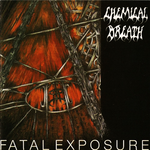 CHEMICAL BREATH - FATAL EXPOSURE CD