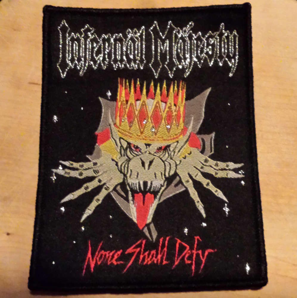 INFERNAL MAJESTY - NONE SHALL DEFY PATCH