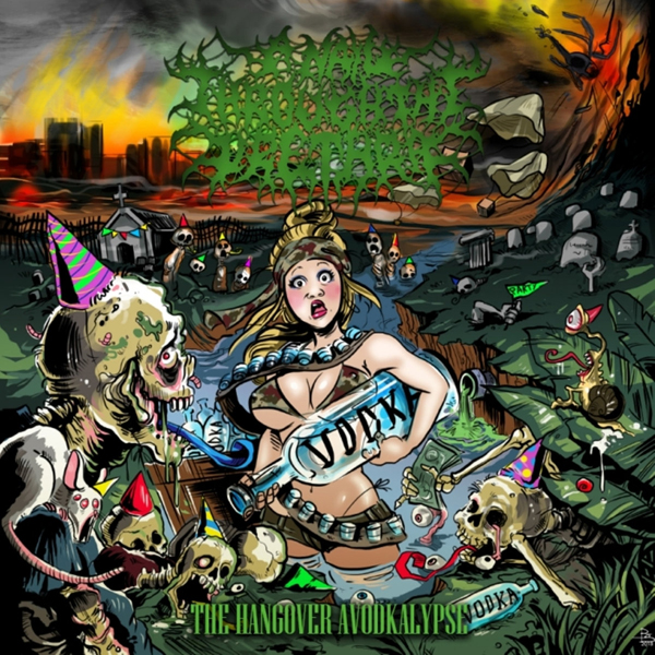 A NAIL THROUGH THE URETHRA - THE HANGOVER AVODKALYPSE CD