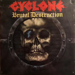 CYCLONE - BRUTAL DESTRUCTION CD