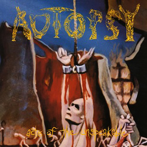 AUTOPSY - ACTS OF UNSPEAKABLE CD