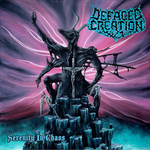 DEFACED CREATION - SERENITY IN CHAOS CD