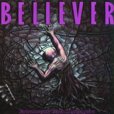 BELIEVER - EXTRACTION FROM MORTALITY CD